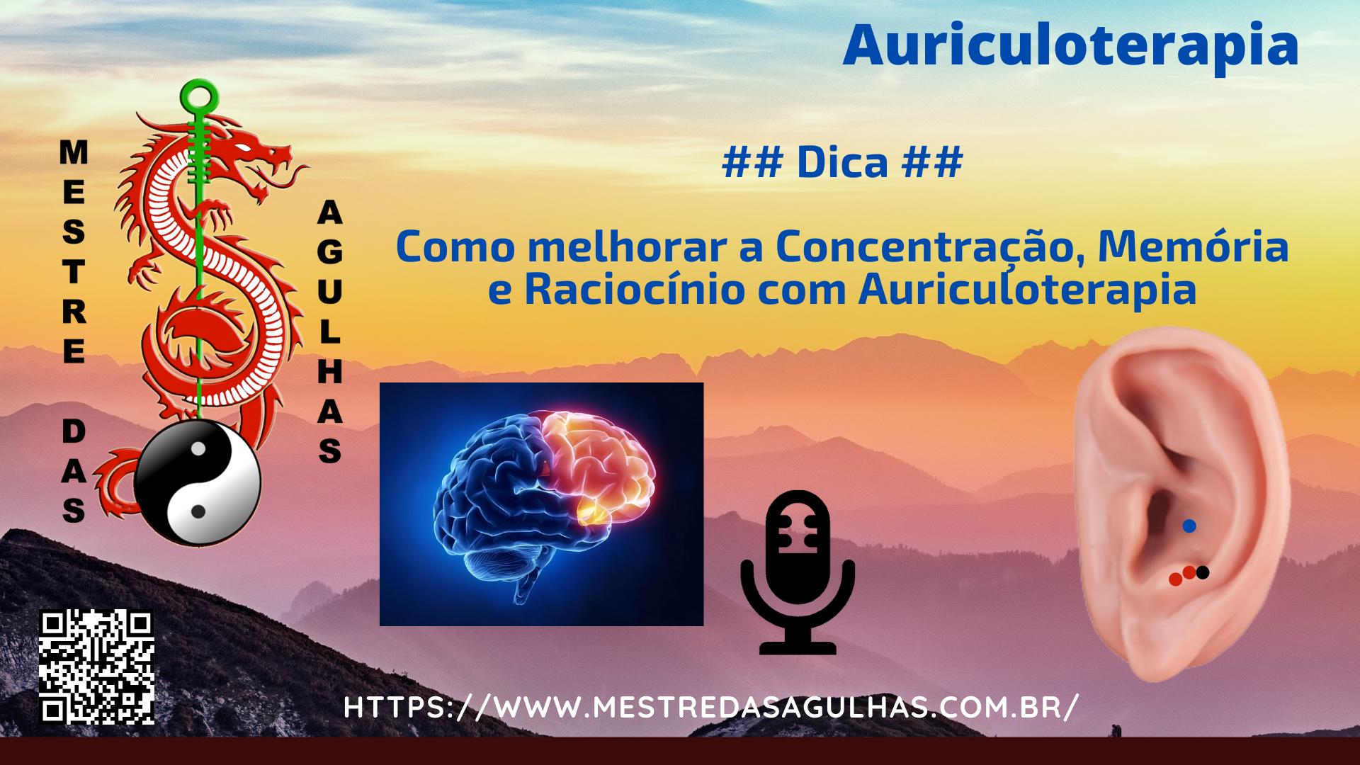 Auriculoterapia: Concentração e memória