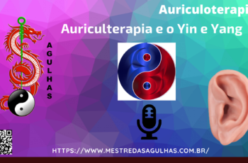 A Auriculoterapia e o Yin e Yang